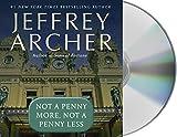 NOT A PENNY MORE NOT A PENNY D - Jeffrey Archer