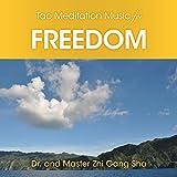 Tao Meditation Music for Freedom
