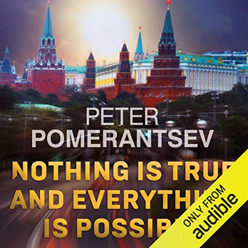 Page de couverture de Nothing Is True and Everything Is Possible