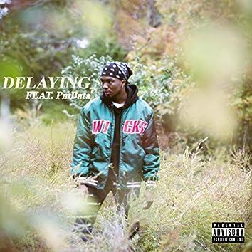 Delaying (feat. PmBata)