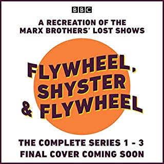 Flywheel, Shyster and Flywheel: The Complete Series 1-3 cover art