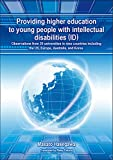 Providing higher education to young people with intellectual disabilities (ID) Observations from 20 universities in nine countriesincluding the US, Europe, Australia, and Korea.