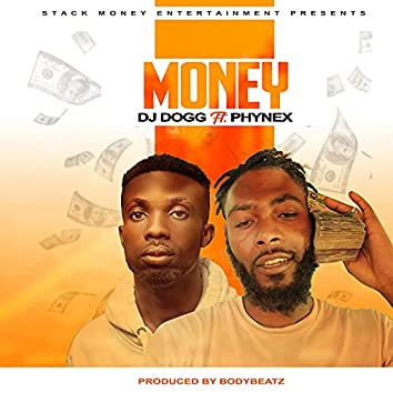 Money (feat. Phynex)