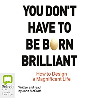 You Don't Have to be Born Brilliant audiobook cover art