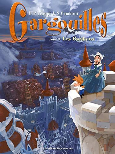 Gargouilles T03: Les gardiens