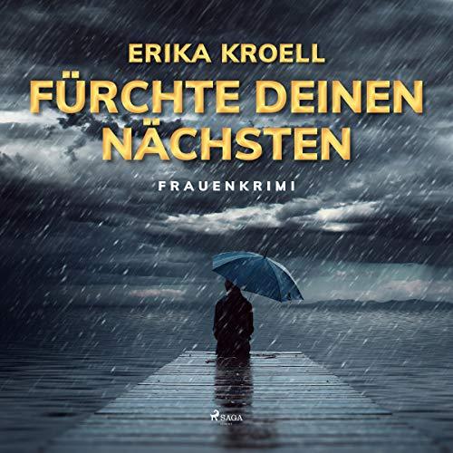 Fürchte Deinen Nächsten audiobook cover art