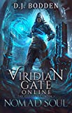 Viridian Gate Online: Nomad Soul: A litRPG Adventure (The Illusionist Book 1) (English Edition)