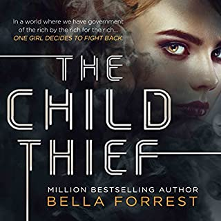 The Child Thief                   Written by:                                                                                                                                 Bella Forrest                               Narrated by:                                                                                                                                 Rebecca Soler                      Length: 11 hrs and 44 mins     4 ratings     Overall 4.8
