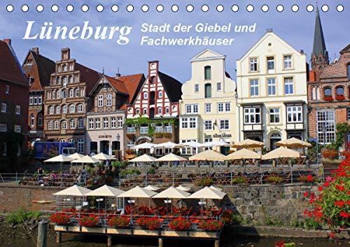 Lüneburg - Stadt der Giebel und Fachwerkhäuser (Tischkalender 2021 DIN A5 quer)