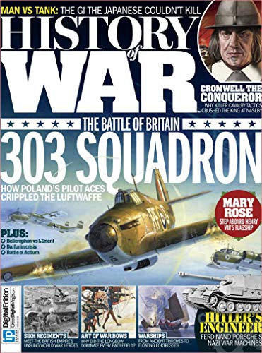 History of War - July 16, 2015 [Golden Deer Classic Edition]: The Battle Of Britain 303 Squadron (How Poland's Pilot Aces Crippled The Luftwaffe) (English Edition)