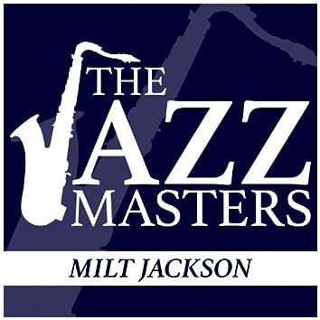 The Jazz Masters - Milt Jackson