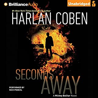Seconds Away     A Mickey Bolitar Novel, Book 2              Auteur(s):                                                                                                                                 Harlan Coben                               Narrateur(s):                                                                                                                                 Nick Podehl                      Durée: 7 h et 41 min     4 évaluations     Au global 5,0
