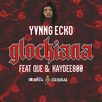 Glockiana (feat. Que & Kaydee800)