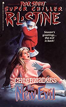 The New Evil (Fear Street Cheerleaders Book 4) by [R.L. Stine]