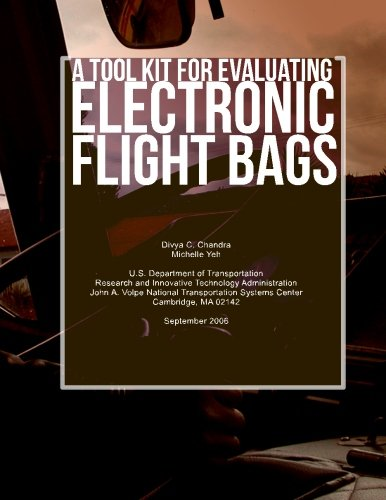 A Tool Kit for Evaluating Electronic Flight Bags