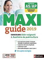 Le Maxi guide AS/AP - Concours aide-soignant et auxiliaire de puériculture - 2019 d'Élisabeth Baumeier