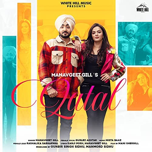Manavgeet Gill & Gurlez Akhtar