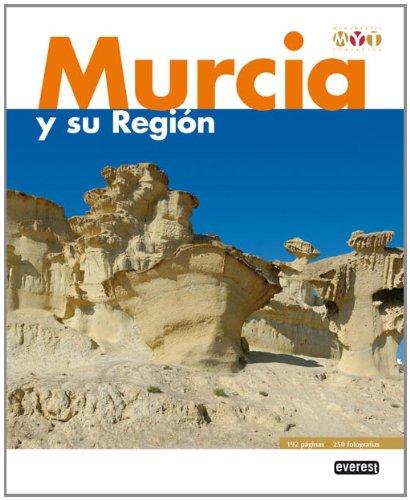Murcia y su Región. Monumental y Turística