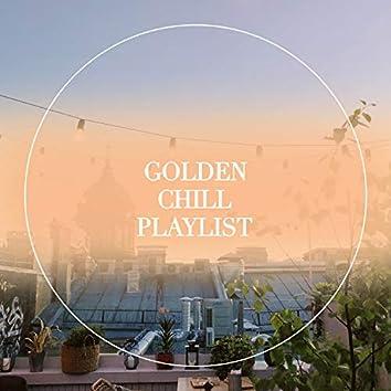 Golden Chill Playlist