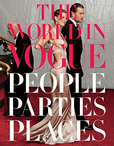 The World in Vogue: People, Parties, Places (KNOPF)