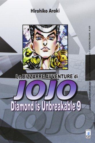 Diamond is unbreakable. Le bizzarre avventure di Jojo (Vol. 9)