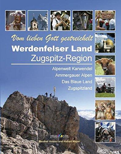 Werdenfelser Land - Zugspitz-Region: