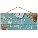 P. Graham Dunn You're The Flip to My Flop Teal Printed 10 x 4.5 Wood Wall Hanging Plaque Sign