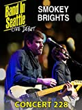 Smokey Brights - Band in Seattle - Smokey Brights Concert 228