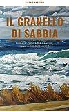 Il granello di sabbia (Libri di sabbia e di ghiaccio)