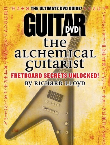 Guitar World -- The Alchemical Guitarist, Vol 1: Fretboard Secrets Unlocked!, DVD
