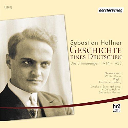 Geschichte eines Deutschen. Die Erinnerungen 1914-1933 audiobook cover art