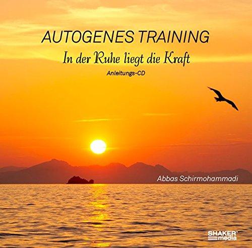 Autogenes Training - In der Ruhe liegt die Kraft
