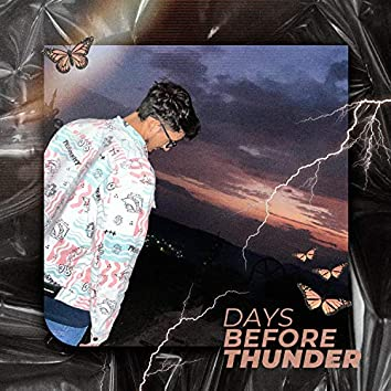 Days Before Thunder