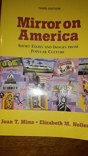 Mirror on America: Short Essays and Images from Popular Culture/Third Edition/Instructor's Edition