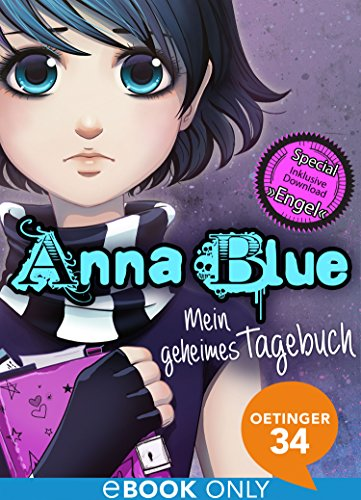 Anna Blue. Mein geheimes Tagebuch