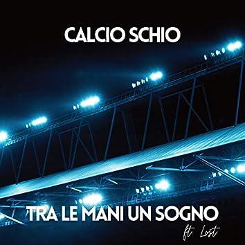 Tra Le Mani Un Sogno (feat. Lost)