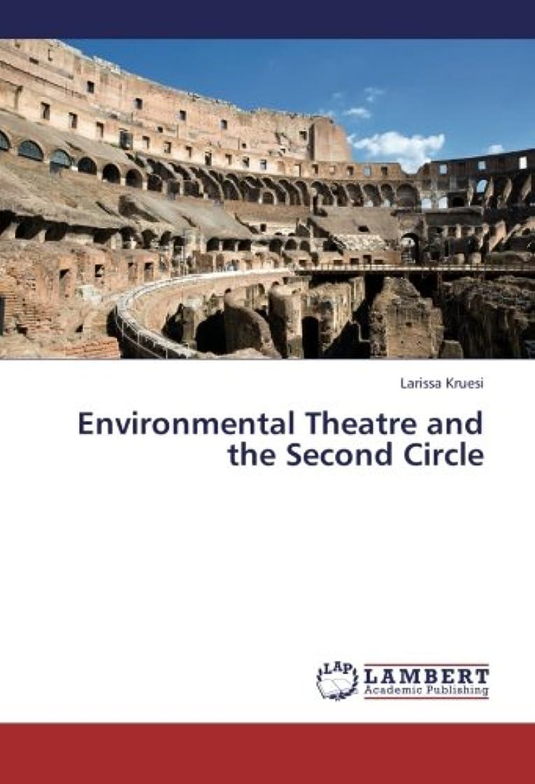 ブランド名ベル法律によりEnvironmental Theatre and the Second Circle