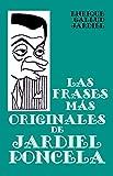 Las frases más originales de Jardiel Poncela (Estudios jardielescos nº 4)