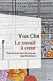 Le travail à coeur (POCHES ESSAIS t. 419) - Format Kindle - 9782707186034 - 7,99 €