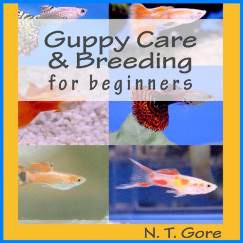 Guppy Care & Breeding for Beginners audiobook cover art