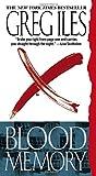 Blood Memory: A Novel