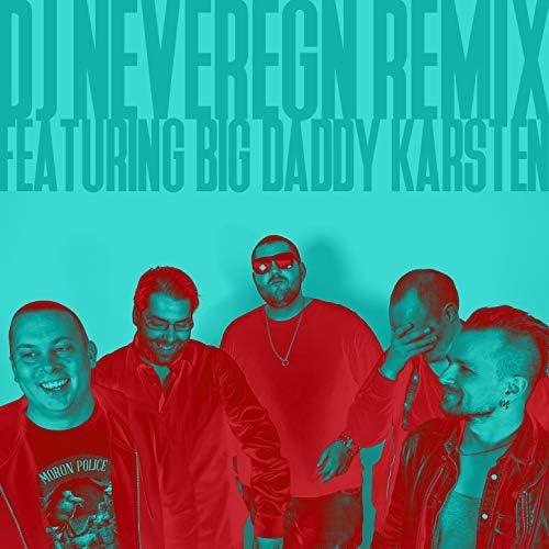 Rockebandet Ændal & DJ Neveregn feat. Big Daddy Karsten
