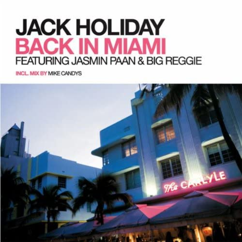 Jack Holiday feat. Jasmin Paan & Big Reggie