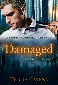 Damaged: An M/M Romance by [Tricia Owens]