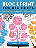 Block Print for Beginners: Learn to make lino blocks and create unique relief prints (Inspired Artist)
