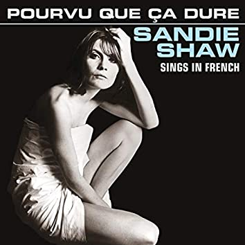 Pourvu Que Ça Dure (Sings In French)