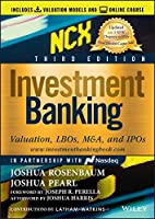 Investment Banking, (Includes Valuation Models + Online Course): Valuation, LBOs, M&A, and IPOs (Wiley Finance)