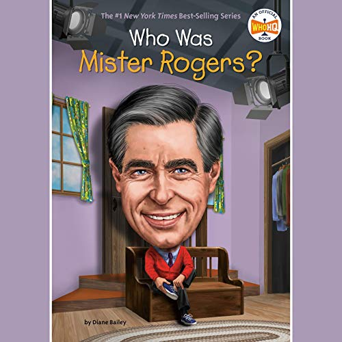 Who Was Mister Rogers? cover art