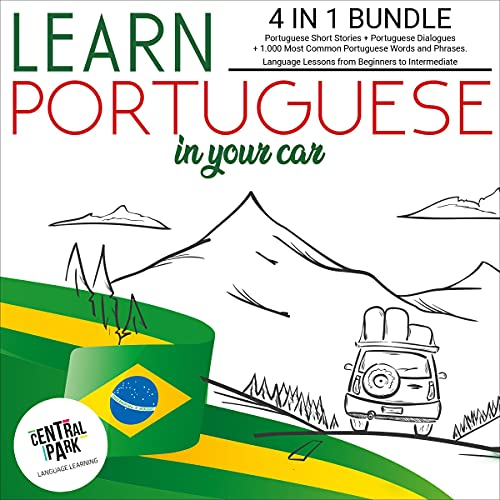 Learn Portuguese in Your Car Audiobook By Central Park Language Learning cover art