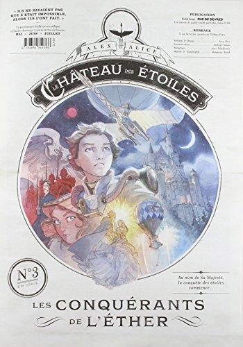 Le château des étoiles - Gazette numéro 3 - Les conquérants de l'éther